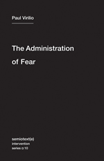http://semiotexte.com/http://semiotexte.com/wp-content/uploads/2011/12/The-Administration-of-Fear.jpeg