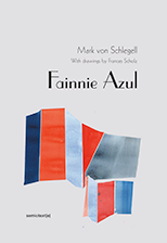 18-Mark-von-Schlegell-Fainnie-Azul